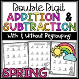 Spring Double Digit Addition and Subtraction With and With