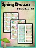 Spring Dreams... Bulletin Board Kit