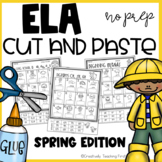 Spring ELA Cut and Paste NO PREP {Grades 1-3}