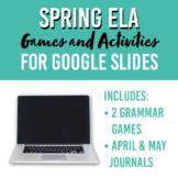 Spring ELA Writing and Grammar Bundle / Virtual Activities