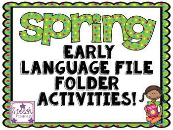 Spring Early Language File Folder Activities