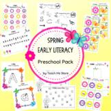 Spring Early Literacy Preschool Pack