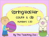 Spring Easter Count & Clip 1- 30 Task Cards