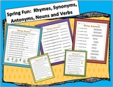 Spring & Easter Fun:  Rhymes, Synonyms, Antonyms, Nouns and Verbs