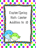 Spring/Easter Math Center (addition to 10)