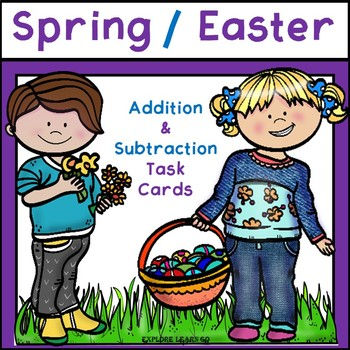 Spring / Easter Math Task Cards / Addition & Subtraction