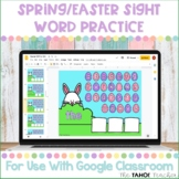 Spring/Easter Sight Words for Use With Google Classroom™