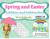 Spring, Easter and April Addition and Subtraction with pictures within 10