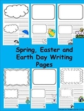 Spring, Easter and Earth Day Writing Papers