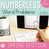 Spring Edition Word Problem Strategy-Solve Numberless Stor