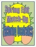 Spring Egg Match-Up: Factoring Quadratics