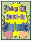 Spring Egg Match-Up: Solving Equations