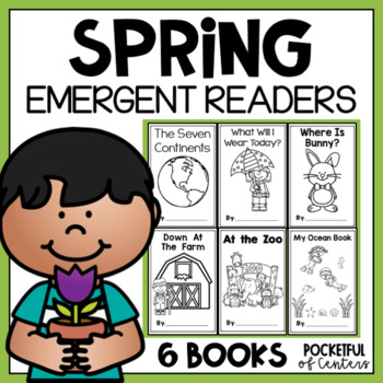 Spring Emergent Readers for Kindergarten BUNDLE