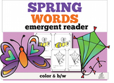 Spring Emergent Reader: Spring Words