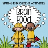 SPRING Brain Food! Printable Enrichment Activities for Cre