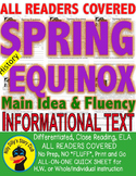 Spring & Equinox FACTS CLOSE READ 5 LEVEL PASSAGES Main Idea Fluency Check TDQs