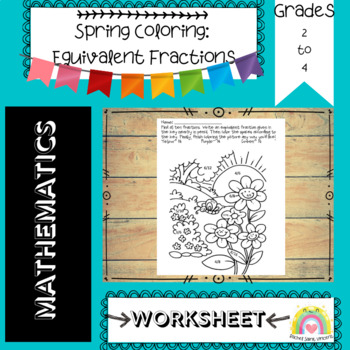 Spring Equivalent Fractions & Coloring