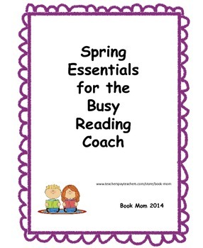 Spring Essentials for the Busy Literacy Coach and Reading