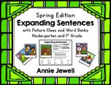 Spring Expanding Sentences for Kindergarten and 1st Grade