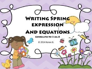 Spring Expressions and Two Step Word Problems 3.OA.8