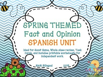 Spring Fact and Opinion *Spanish Unit*