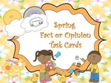 Spring Fact or Opinion Task Cards