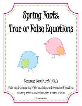 Spring Facts: True or False Equations 1.OA.7