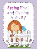 Spring Facts and Opinions