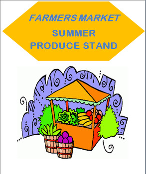 Summer Farmers Market-Produce Stand