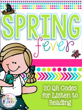 Spring Fever: 20 QR Codes for Daily Five Listen to Reading