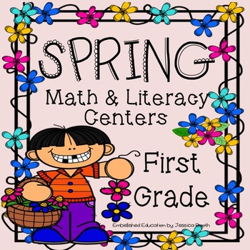 Spring First Grade Math And Literacy Centers