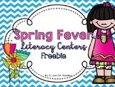 Spring Fever Literacy Unit