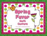 Spring Fever: Math Centers