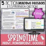 Spring Fiction Reading Passages