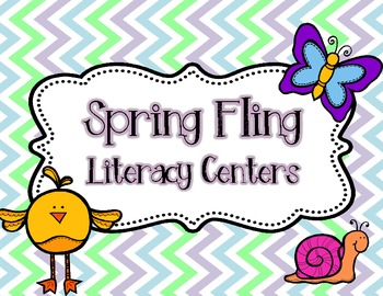 Spring Fling! Common Core Aligned Literacy Centers for the Primary Classroom