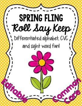 Spring Fling Roll Say Keep: Editable Alphabet, CVC & Sight Word Fun (CC Aligned)
