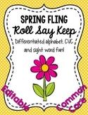 Spring Fling Roll Say Keep: Editable Alphabet, CVC & Sight