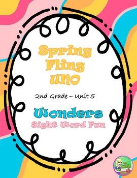 Spring Fling UNO Wonders Unit 5 (2nd)