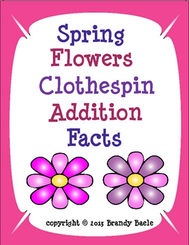 Spring Flower Clothespin Addition Facts