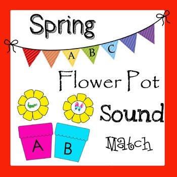 Spring Flower Pot ABC Sound Match