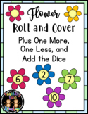 Spring Flower Roll and Cover (Plus One More, One Less, & Add the Dice)