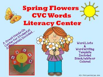 CVC Words Spring Literacy Center (Flowers)