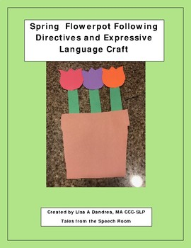 Spring Flowerpot Following Directives and Expressive Language Craft Activity
