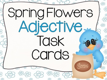 Spring Flowers Adjective Task Cards