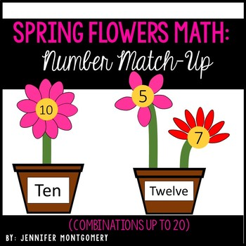 Spring Flowers Math: Number Match-Up and Combinations Up to 20