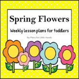 Spring Flowers Toddler Lesson Plan
