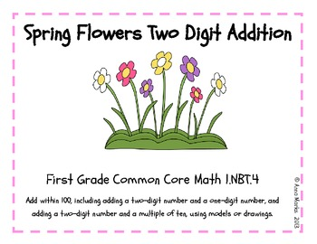 Spring Flowers Two Digit Addition 1.NBT.4