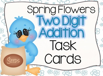 Spring Flowers Two Digit Addition Task Cards