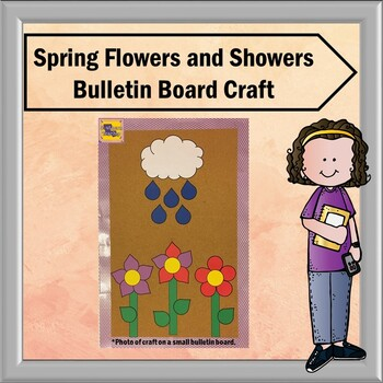 Spring Flowers and Showers Bulletin Board Craft
