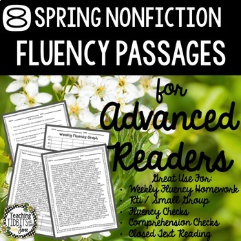 Fluency Passages for Advanced Readers - 8 Spring Themed Nonfiction Passages